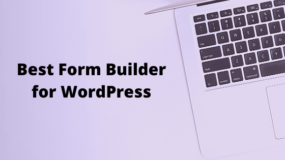 5 Reasons WPForms is the BEST Form Builder