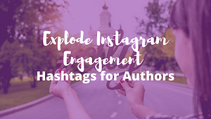 How to Explode your Instagram Engagement as an Indie Author