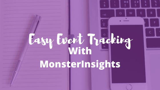 How to Create EASY Event Tracking in Google Analytics in WordPress