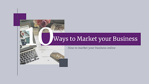 10 Ways to Market your Business Online and Double Sales
