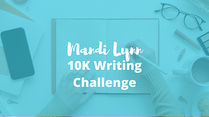 How To Writing Challenge – 10K Words in 10 Hours